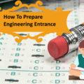 Engineering Entrance Exam preparation